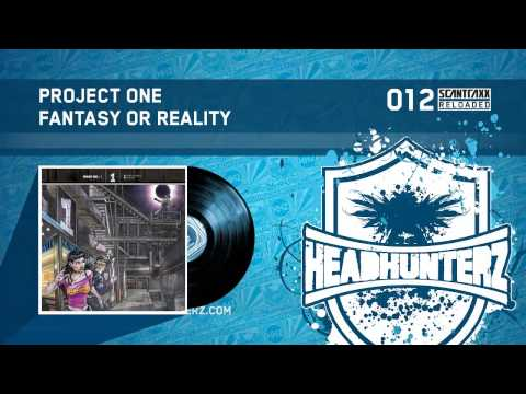 Project One - Fantasy Or Reality (HQ)