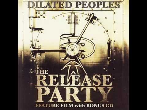 Dilated Peoples - The Release Party (prod. by DJ Babu)