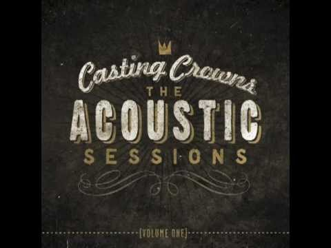 Casting Crowns- Who Am I(Acoustic)