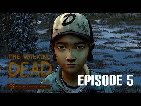 The Walking Dead: Season Two - Gameplay Walkthrough - Episode 5 - No Going Back Finale