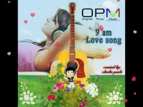 OPM 9 am Love song